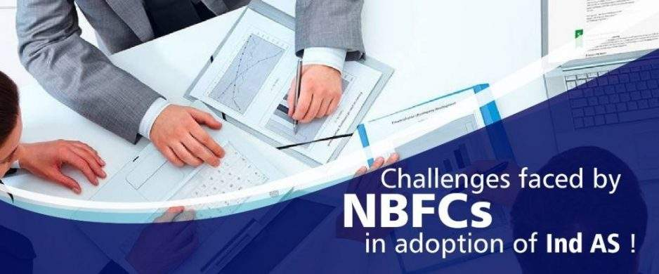 Challenges faced by NBFCs in the Adoption of Ind AS